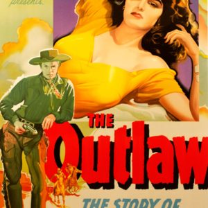 Billy the Kid is The Outlaw howard hughes Howard Hawks. With Jack Buetel, Thomas Mitchell, Jane Russell, Walter Huston. Western legends Pat Garrett, Doc Holliday vintage movie poster golden age of films fine art lithograph